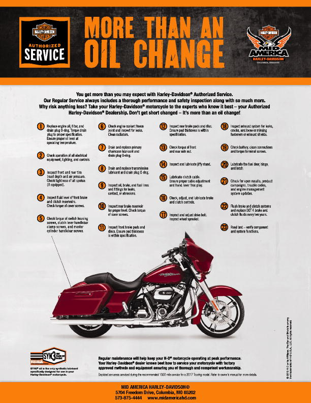 to keep your harley-davidson� running as good as it looks, it takes a lot  more than just changing the oil